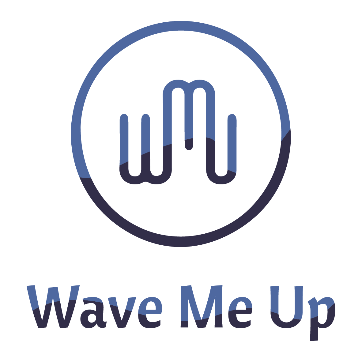 Wave me up